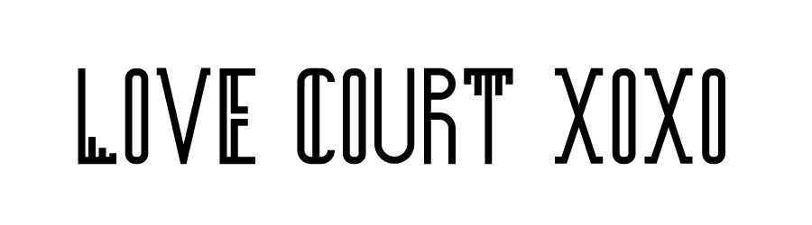 Love Court xoxo